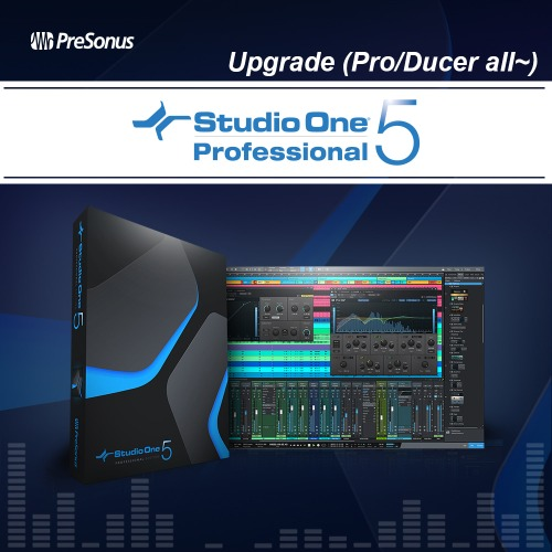 PRESONUS Studio One 5 Professional Upgrade (Pro/Ducer all→) 스튜디오원5 프로 업그레이드